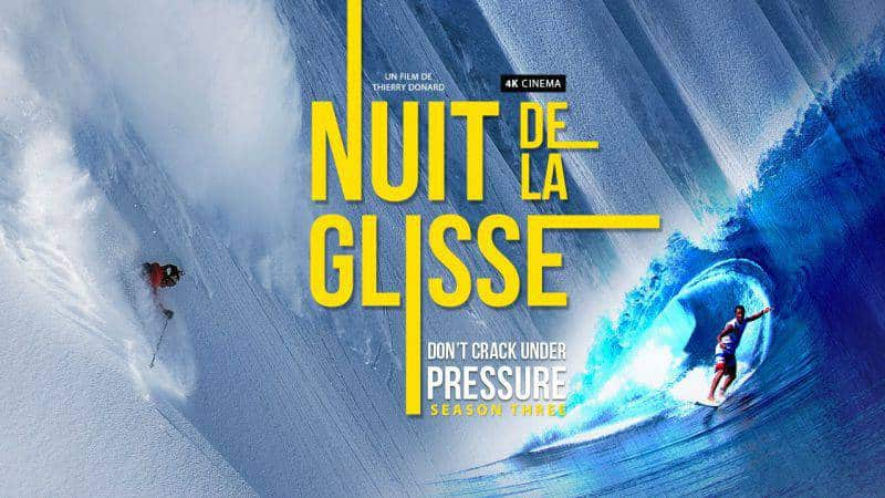Nuit de la Glisse 2017 : Don't Crack Under Pressure